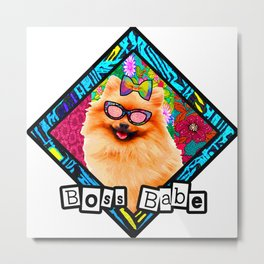 Boss Babe cute dog Metal Print