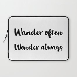 Wander often wonder always Laptop Sleeve