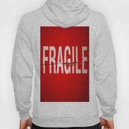 Fragile Hoody