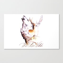 The Marauders - We Are Wild Canvas Print