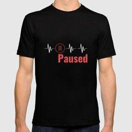 Paused   Heartbeat Break Design T-shirt