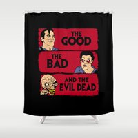 evil dead Shower Curtains featuring The good the bad and the evil dead by CarloJ1956