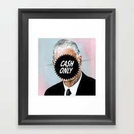 CA$H ONLY Framed Art Print