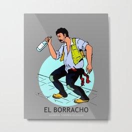 El Borracho Mexican Loteria Card Metal Print