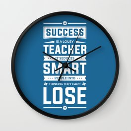 Lab no. 4 Success is a lousy teacher motivational quote poster Wall Clock