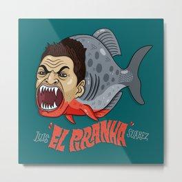"Luis ""El Piranha"" Suarez Metal Print"