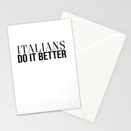 Italians Do It Better Stationery Cards