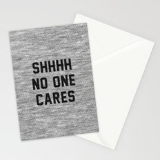 No One Cares Stationery Cards