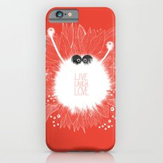 Live, Laugh, and Love..  iPhone 6s Slim Case