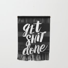 Get Shit Done black and white modern typographic quote poster canvas wall art home decor Wall Hanging
