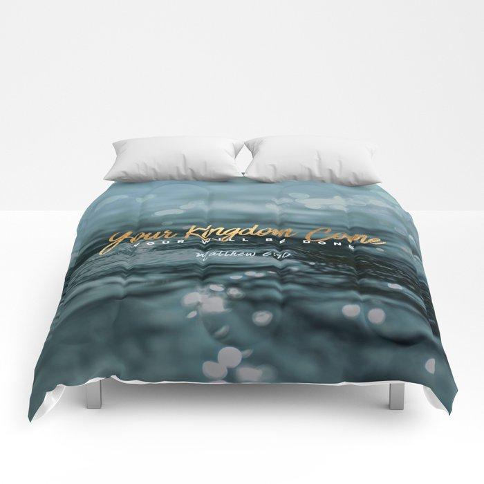 Your Kingdom Come Comforters