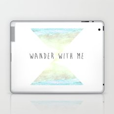 wander with me Laptop & iPad Skin