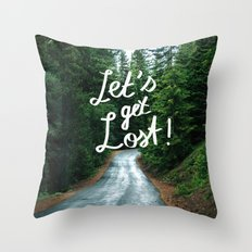 Let's get Lost! - Quote Typography Green Forest Throw Pillow