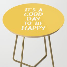 It's a Good Day to Be Happy - Yellow Side Table
