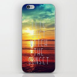 watch the sunset iPhone Skin