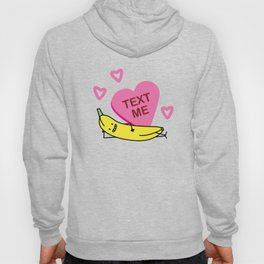 Banana Text Me Valentine that's smiling, laying down Hoody