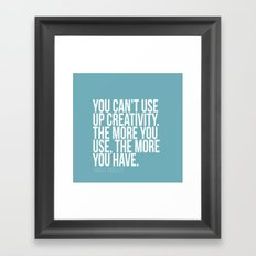 You can't use up creativity Framed Art Print
