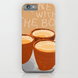 Hot One With the Boys iPhone Case