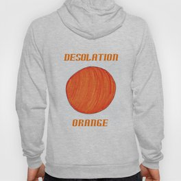 Desolation Orange Hoody