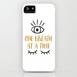 One Breath At a Time | Spiritual Illustration iPhone Case