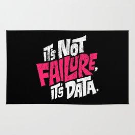 It's Not Failure, It's Data Rug