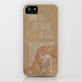 MAKING ME FELL iPhone Case