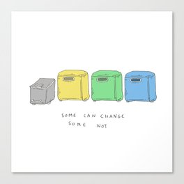 Change yourself Canvas Print