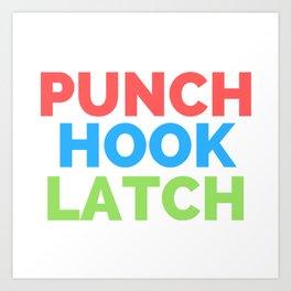 PUNCH HOOK LATCH Art Print