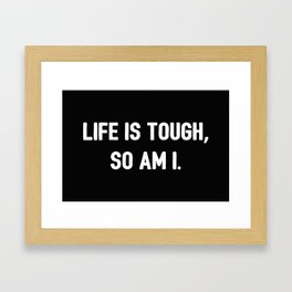 The Tough Life II Framed Art Print