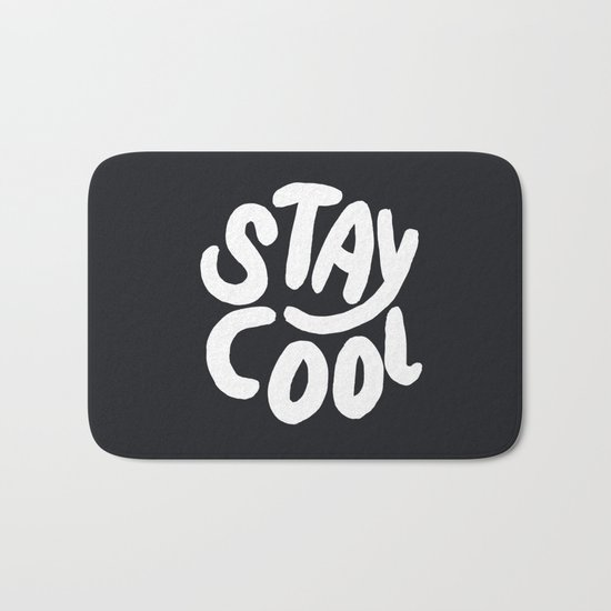 Stay Cool too Bath Mat