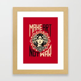 Make art not war Framed Art Print