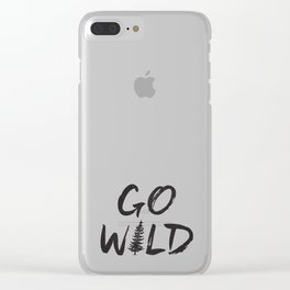Go Wild Clear iPhone Case