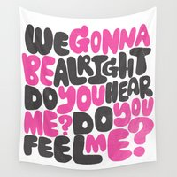 rap Wall Tapestries featuring WE GONNA BE ALRIGHT by Matthew Taylor Wilson