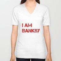 banksy V-neck T-shirts featuring I am Banksy by PupKat