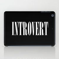 introvert iPad Cases featuring Introvert by Poppo Inc.