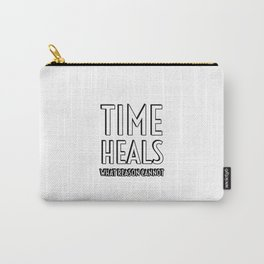 TIME HEALS WHAT REASON CANNOT - SENECA STOIC QUOTES Carry-All Pouch