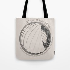 What Matters Tote Bag