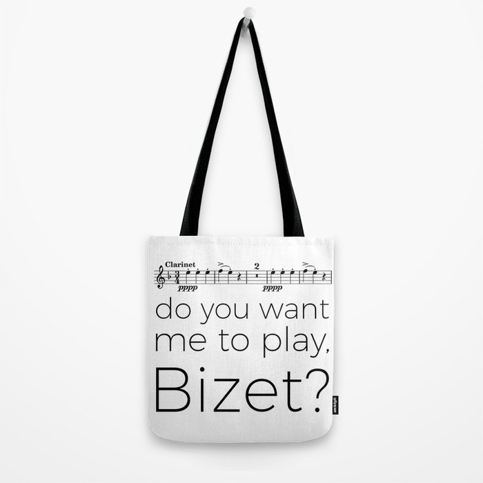 Clarinet - Do you want me to play, Bizet? (white) Tote Bag