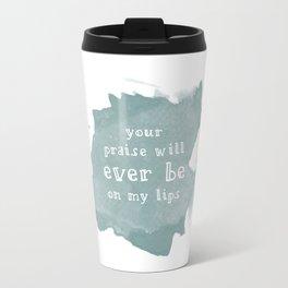 Ever Be Travel Mug