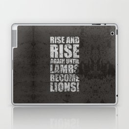 Lab No. 4 - Rise and rise again until lambs become lions Life Motivating Quotes Poster Laptop & iPad Skin