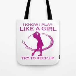 Golf like a girl Tote Bag