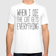 Cat Gets Everything Funny Quote White Mens Fitted Tee MEDIUM
