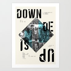 UP SIDE DOWN Art Print