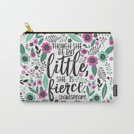 Little and Fierce Carry-All Pouch