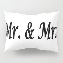Mr. & Mrs. Pillow Sham