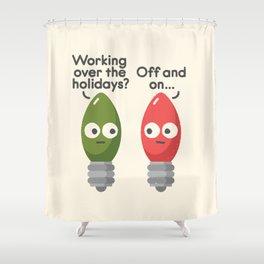 Seasonal Employment Shower Curtain
