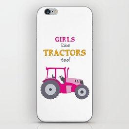Girls Like Tractors Too! iPhone Skin