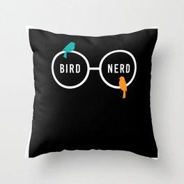 Bird Nerd Bird Watching Ornitology Throw Pillow