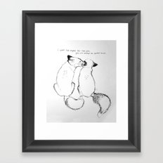 You're perfect to me Framed Art Print