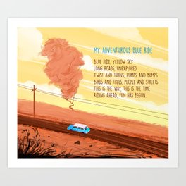 My Adventurous Blue Ride Art Print
